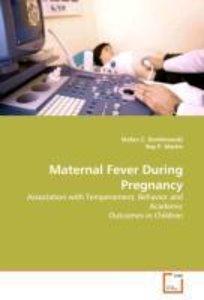 Maternal Fever During Pregnancy