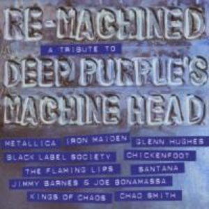 Re-Machined - At Tribute to Deep Purple Machine Head