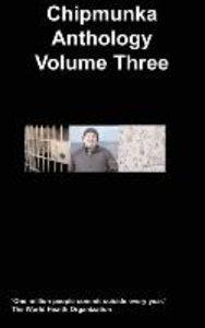 The Chipmunka Anthology (Volume Three)