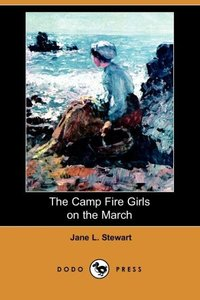 CAMP FIRE GIRLS ON THE MARCH (