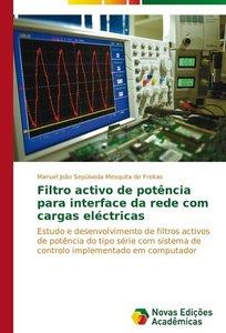 Filtro activo de potência para interface da rede com cargas eléc