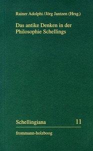 Das antike Denken in der Philosophie Schellings