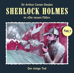 Sherlock Holmes - Neue Fälle 07. Der eisige Tod