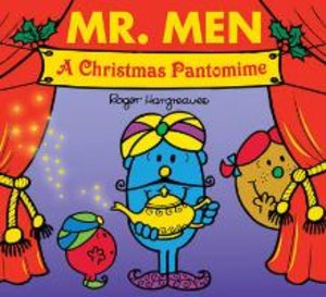 Mr Men. A Christmas Pantomime