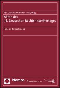Akten des 36. Deutschen Rechtshistorikertages