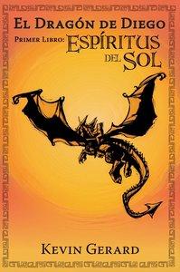 El Dragón de Diego, Primer Libro