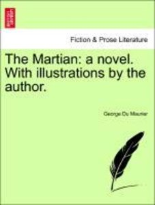 The Martian: a novel. With illustrations by the author.