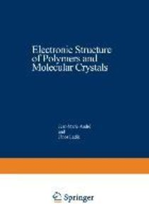 Electronic Structure of Polymers and Molecular Crystals