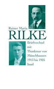 Briefwechsel mit Thankmar von Münchhausen 1913 bis 1925