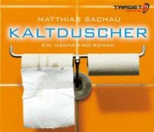 Kaltduscher-Ein Männer-WG-Roman