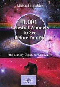 1001 Celestial Wonders to See Before You Die