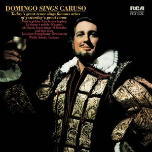 Placido Domingo: Domingo sings Caruso
