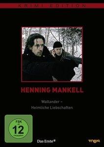 H.Mankell:Wallander-Heimliche Liebschaften