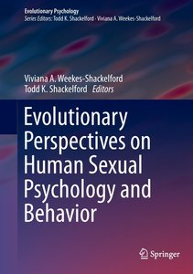 Evolutionary Perspectives on Human Sexual Psychology and Behavio