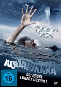Aquaphobia-Die Angst Lauert Überall