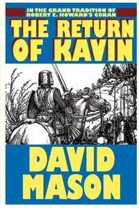 The Return of Kavin