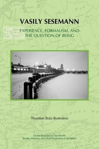 Vasily Sesemann: Experience, Formalism, and the Question of Bein