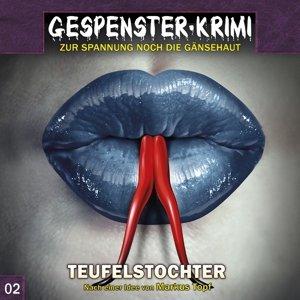 Gespenster Krimi 02. Teufelstochter