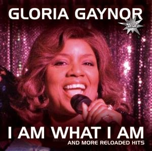 I Am What I Am-And More Reloaded Hits