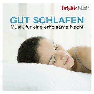 Brigitte-Gut schlafen: Musik f.e.erholsame Nacht