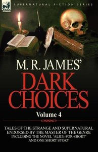 M. R. James' Dark Choices