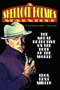 Sherlock Holmes in The Great Detective on the Roof of the World