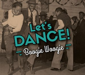 Let's Dance!/Boogie Woogie