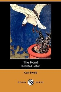 The Pond (Illustrated Edition) (Dodo Press)