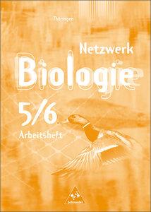 Netzwerk Biologie 5 / 6. Arbeitsheft. Thüringen