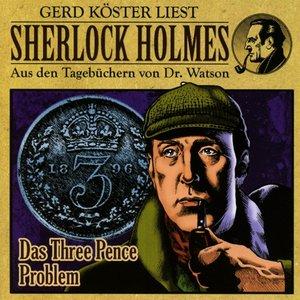 Sherlock Holmes - Das Three Pence Problem