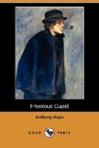 Frivolous Cupid (Dodo Press)