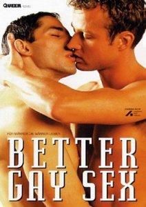 Better Gay Sex...Für Männer Die Männer Lieben