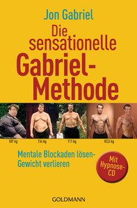 Die sensationelle Gabriel-Methode