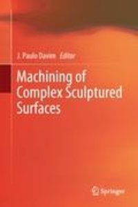 Machining of Complex Sculptured Surfaces