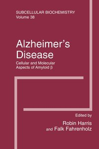 Alzheimer's Disease: Cellular and Molecular Aspects of Amyloid b