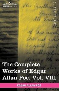The Complete Works of Edgar Allan Poe, Vol. VIII (in ten volumes