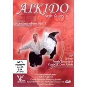 Aikido von A bis Z Grundtechniken Vol.1