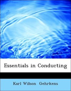 Essentials in Conducting