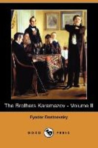 The Brothers Karamazov - Volume II (Dodo Press)