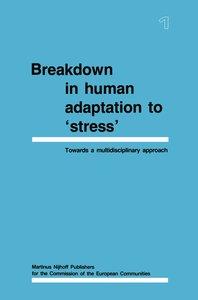 Breakdown in Human Adaptation to 'Stress'
