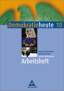 Demokratie heute 10. Arbeitsheft. Sachsen