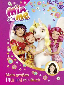 Mia and me - Mein großes Mia and me-Buch