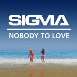 Nobody To Love (2-Track)
