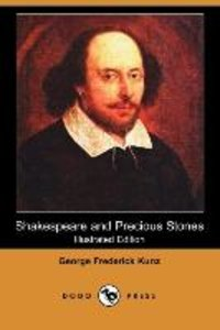 Shakespeare and Precious Stones (Illustrated Edition) (Dodo Pres