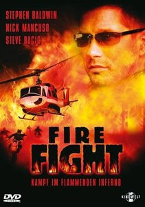 Firefight - Kampf im flammenden Inferno