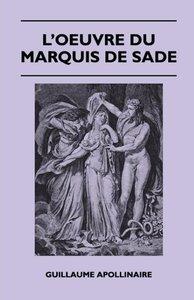 L'Oeuvre Du Marquis De Sade
