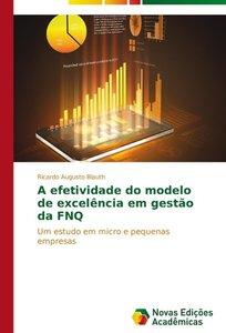 A efetividade do modelo de excelência em gestão da FNQ