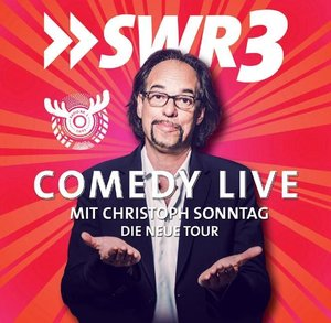 SWR 3 Comedy Live mit Christoph Sonntag