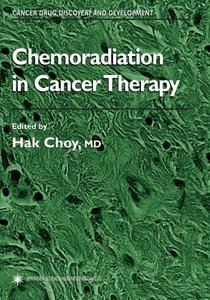 Chemoradiation in Cancer Therapy