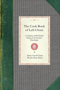 The Cook Book of Left-Overs
